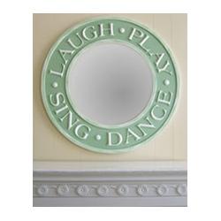 Laugh Play Sing Dance Wall Mirror