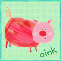 Pig Says Oink Stretched Art