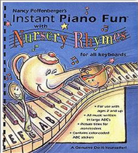 Instant Piano Fun Nursery Rhymes Book