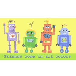 Friends Come in All Colors-Robots